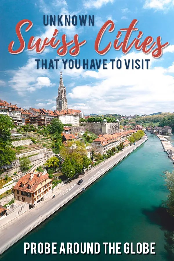 I share the most most beautiful places in Switzerland you cannot miss.  I select the best cities in Switzerland to visit and the most scenic towns to stay in #switzerland #beautifulplaces #bern #swisstowns #swisscities