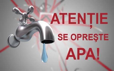 Atentie! … Se opreste apa