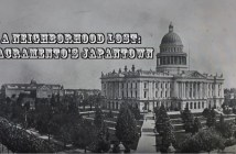 "An image from the beginning of the film shows a historic photograph of downtown Sacramento with the words ""A Neighborhood Lost: Sacramento's Japantown."""