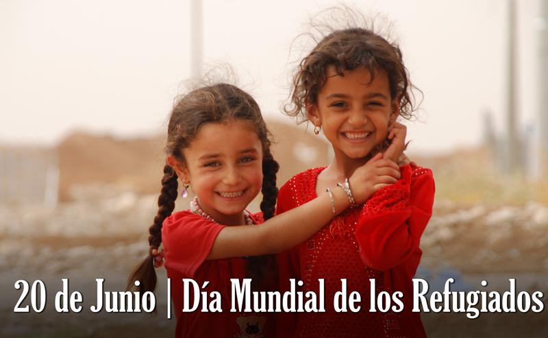 20 de Junio. Día Mundial de los Refugiados