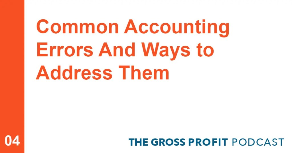 Common Accounting Errors And Ways to Address Them