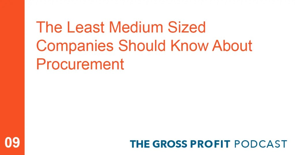 The Least Medium Sized Companies Should Know About Procurement