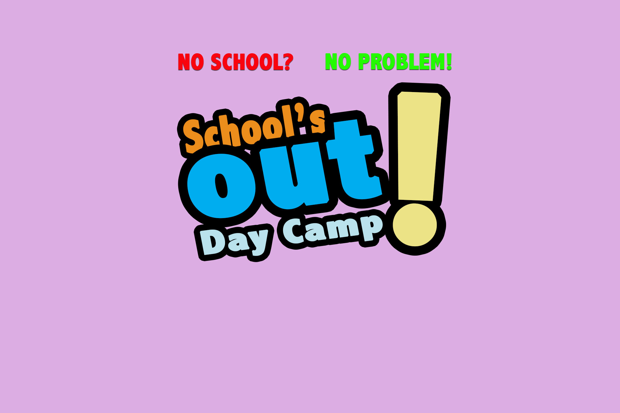 School's Out Day Camp