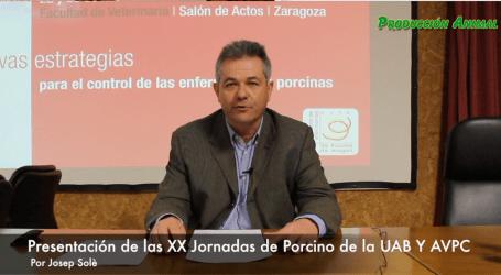 Josep Solè nos presenta un avance de las XX Jornadas de Porcino de la UAB/AVPC