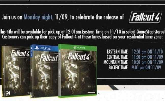 Fallout 4 Gamestop Midnight Release Time For Pst Est