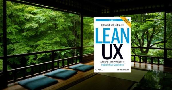 Lean UX by Jeff Gothelf