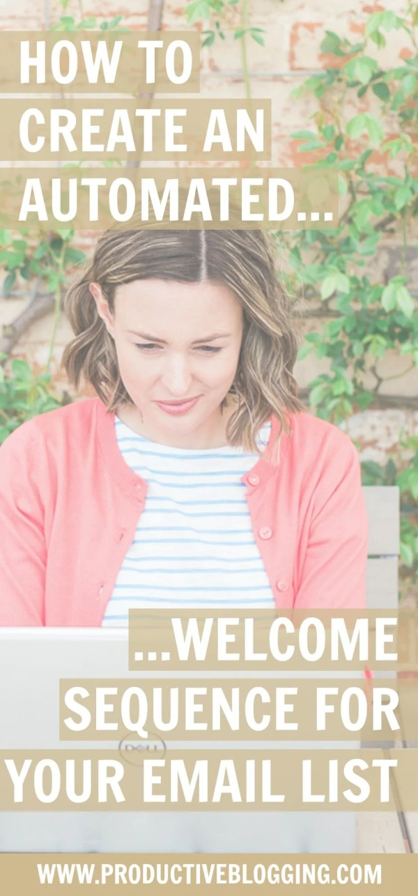 When new subscribers join your list, it's good to welcome them properly…before they forget why they signed up for your list and click 'unsubscribe'… Read on to discover how to create an automated welcome sequence for your email list. #welcomesequence #email #emaillist #emailmarketing #subscribers #mailchimp #convertkit #blogpost #blog #blogging #blogger #bloggingtips #productivity #productiveblogging