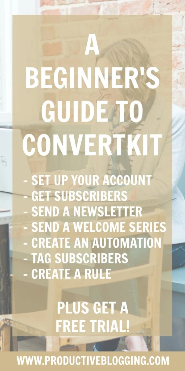 ConvertKit is a fantastic tool to help you grow and monetise your blog. But how do you use it? Here's my beginner's guide to ConvertKit…#email #emaillist #emailmarketing #listbuilding #subscribers #convertkit #growyourblog #bloggrowth #bloggrowthhacks #productiveblogging #timemanagement #efficiency #organised #organized #productivity #productivitytips #productivityhacks #productivityhabits #bloggingtips #blogginghacks #blogsmarter #blogsmarternotharder #BSNH