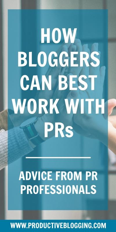Do you to work with PRs and brands on sponsored posts and collaborations? Do you wish you knew how they choose which bloggers to work with on campaigns? How to pitch? What should be in your media kit? How to negotiate the best fees? And what you should definitely NOT do? I asked 7 PR professionals how bloggers can best work with PRs and Brands. Here's what they said… #prs #comms #marketing #influencermarketing #sponsoredposts #prtips #pradvice #bloggingtips #mediakit #mediapack #productiveblogging
