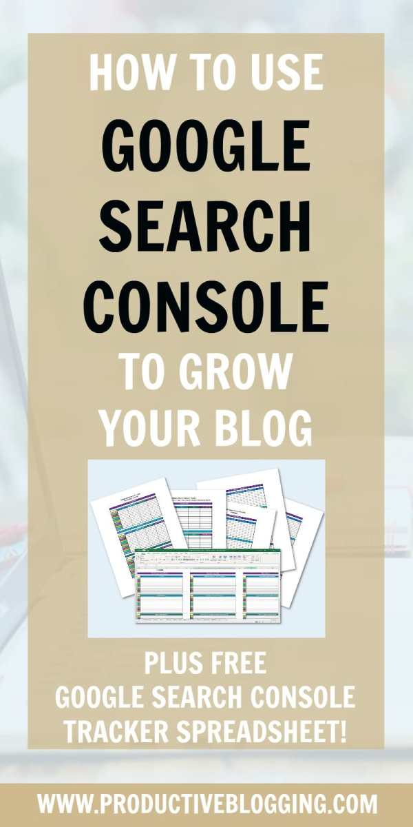 How to use Google Search Console to grow your blog traffic