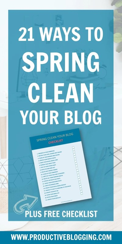 Spring cleaning is not just for houses – it's for websites too. Regularly cleaning, tidying and organising your blog will make blogging less stressful and more successful. Discover my 21 ways to spring clean your blog. #springcleaning #springclean #blogmaintenance #blogspringclean #springcleanyourblog #bloggingtips #blogginghacks #websitemaintenance #blogging #bloggers #productivity #productivitytips #productivityhacks #productiveblogging