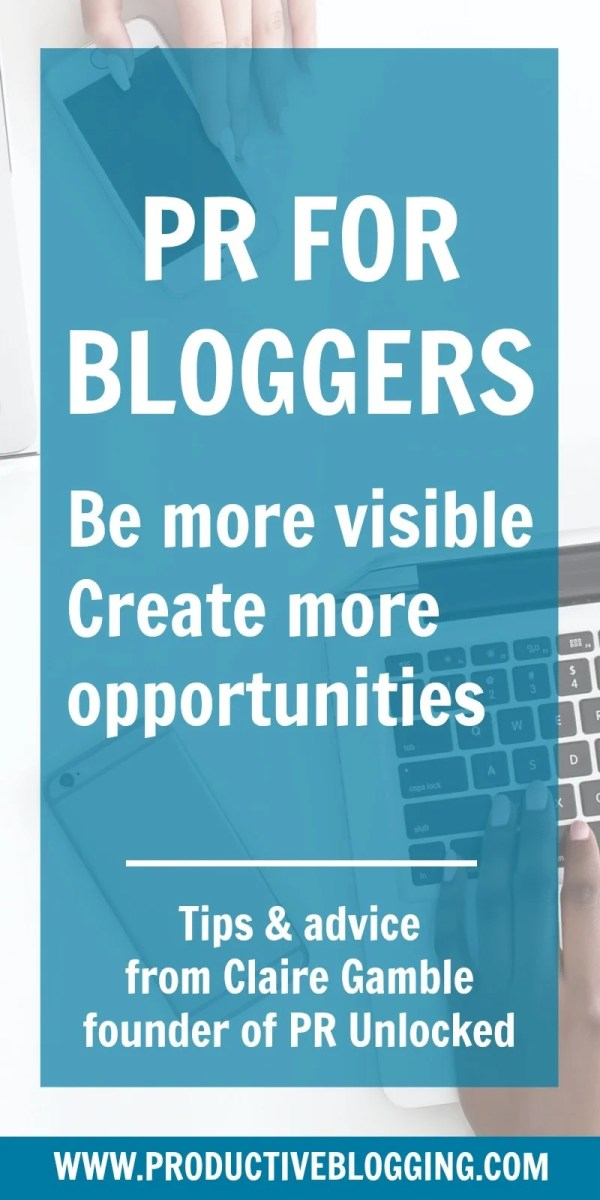 Public relations (PR) isn't only reserved for big brands and budgets – bloggers can take advantage of it too. Claire Gamble, founder of PR Unlocked, explains what PR is and how you can go about securing yourself some great opportunities. #PR #PRforBloggers #BloggerPR #PRtactics #PRunlocked #UnhookedCommunications #PRexpert #guestpost #blogging #blogger #blog #bloggrowth #blogtraffic #twittertips #solopreneur #mompreneur #mumpreneur #makeithappen #savvybusinessowner #mycreativebiz