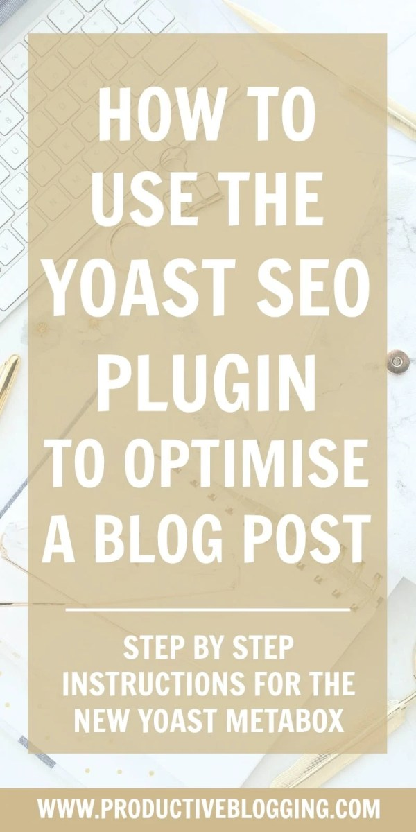 Yoast is an amazing tool that can really improve your SEO …but only if you use it properly! Find out how to use the Yoast SEO plugin to optimise a blog post… #yoast #yoastSEO #yoastplugin #yoastmetabox #SEO #searchengineoptimisation #searchengineoptimization #SEOanalysis #readability #readabilityanalysis #metadescription #snippetpreview #SEOtips #bloggingtips #blogging #bloggers #productiveblogging