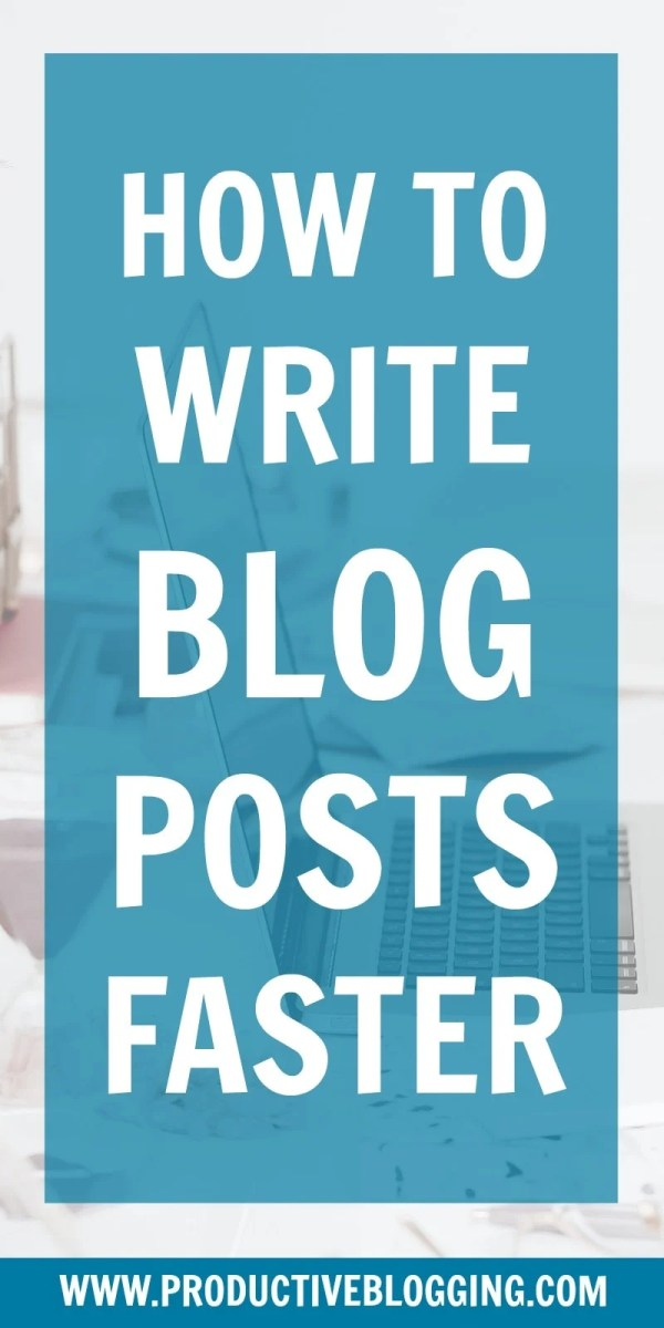 One of the most time-consuming parts of blogging is actually writing the blog posts! So being able to write blog posts more quickly can have a HUGE difference impact on your productivity. Here's how to write blog posts faster… #blogwriting #blogpostwriting #writefaster #blogfaster #workfaster #blogcontent #writeblog #bloggers #blogging #blogtips #bloggingtips #blogsmarternotharder #worksmarternotharder #productivity #productivitytips #productivityhacks #productiveblogging