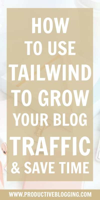 Tailwind is an amazing tool that can help you grow your blog traffic AND save you a lot of time… but only if you use it right! Here's my step-by-step guide to using Tailwind the right way. #tailwind #pinterest #tailwindtutorial #tailwindtips #tailwindtribes #tailwindsmartloop #tailwindsmartschedule #tailwindforbloggers #tailwindtraffic #pinteresttraffic #growyourblog #bloggrowth #productivity #productivitytips #bloggingtips #productiveblogger #productiveblogging #productivebloggingcommunity