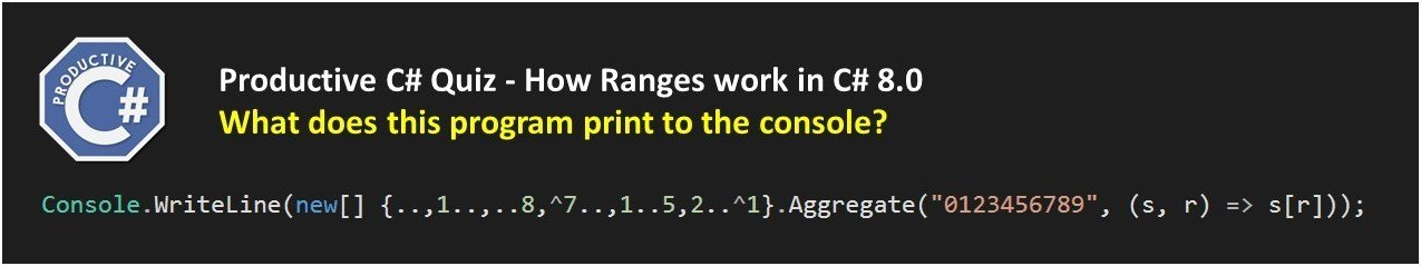 How Ranges work in C# 8