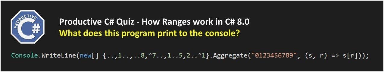 How Ranges work in C# 8