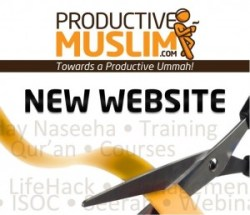 Welcome to our new website - ProductiveMuslim.com