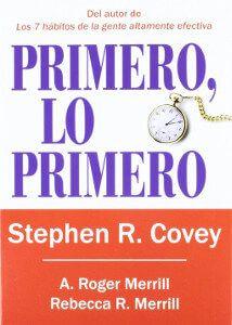 Primero lo primero - Stephen R Covey