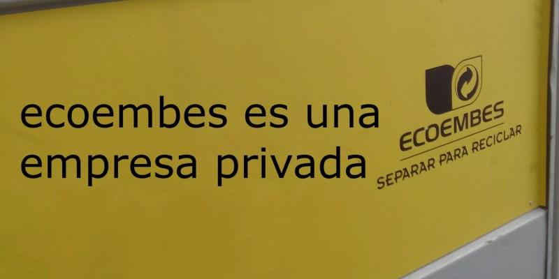 ecoembes es una empresa privada
