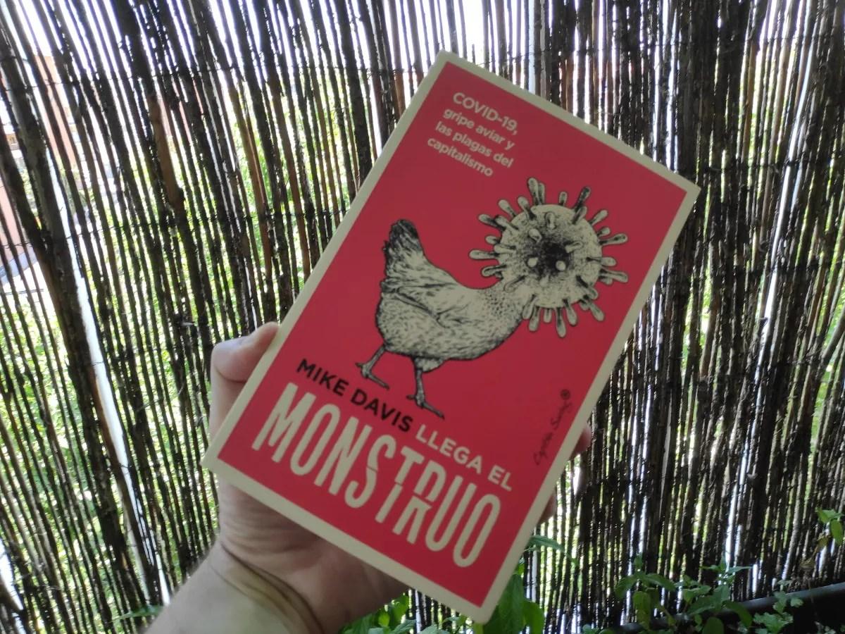 Llega el monstruo COVID-19, gripe aviar y las plagas del capitalismo