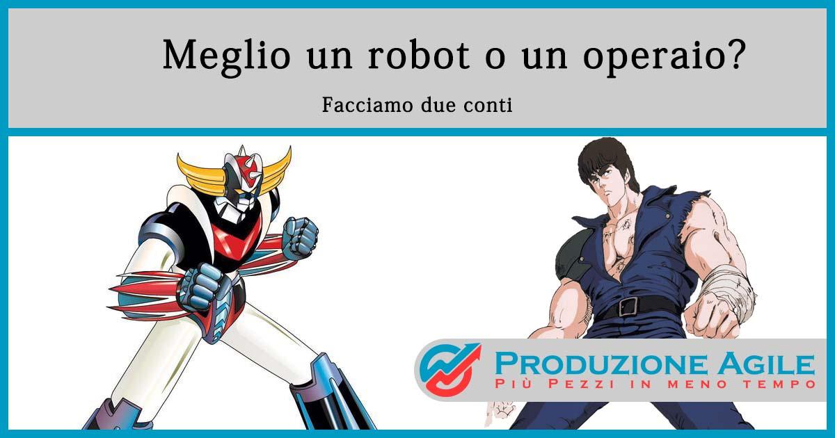 Meglio una robot o un operaio