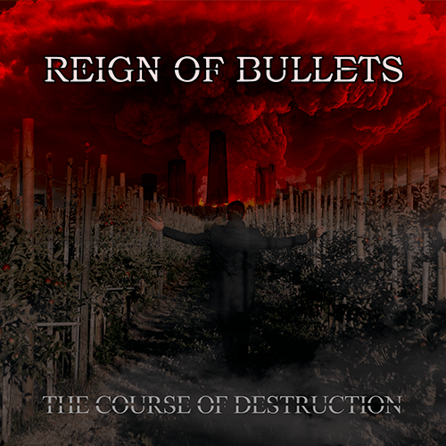 "Reign Of Bullets ""The Course Of Destruction"" 2020/21"