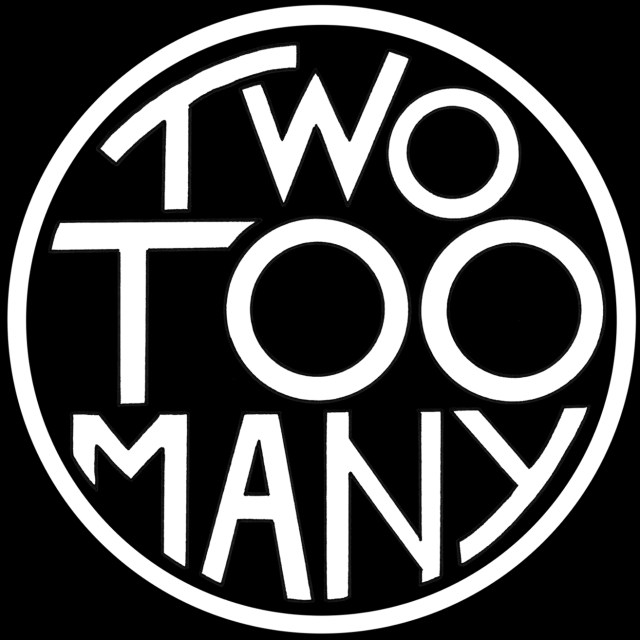 "Two Too Many ""Two Too Many"" Digital November 22 2019"