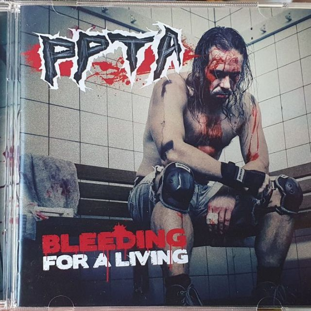 """PPTA """"Bleeding For A Living"""" July 30th 2021"""
