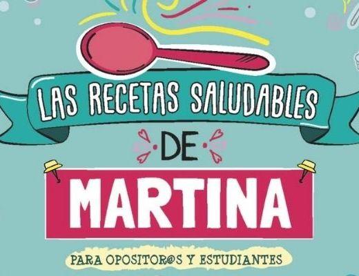 recetas saludables de Martina para opositores