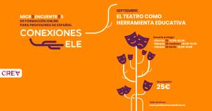 El teatro como herramienta educativa - Conexiones ELE