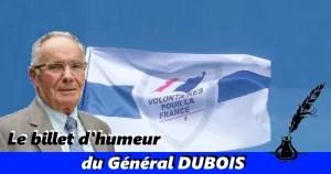 Billet d'humeur du Général DUBOIS
