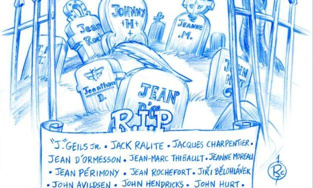 L'Œil de R.O.C – 2017 et la mort de nombreux artistes : «Ci-J !»