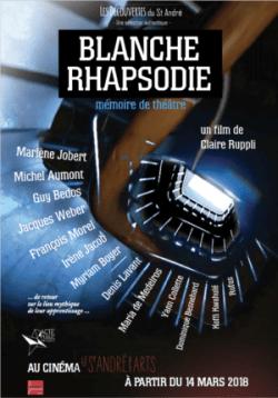 """Affiche de """"Blanche Rhapsodie"""", film réalisé par Claire Ruppli"""