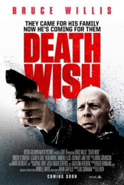 Eli Roth, Death Wish, avec Bruce Willis (affiche)