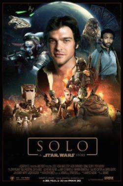 Ron Howard, Solo: A Star Wars Story, avec Alden Ehrenreich, Emilia Clarke, Donald Glover (affiche)