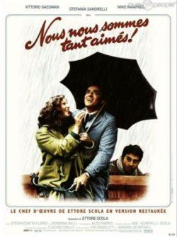 Ettore Scola, Nous nous sommes tant aimés (affiche)