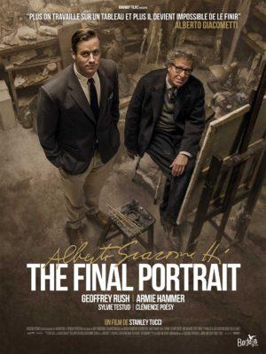 Stanley Tucci, Alberto Giacometti, The Final Portrait, avec Armie Hammer et Geoffrey Rush (affiche)