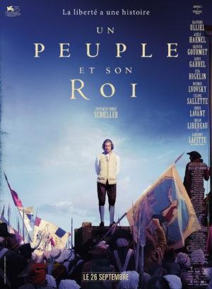 Pierre Schoeller, Un peuple et son roi, avec Laurent Lafitte (affiche)