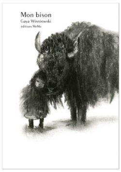 Gaya Wisniewski, Mon bison, Editions MeMo, 2018 (couverture)