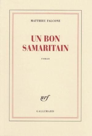 FALCONE Matthieu COUV un bon Samaritain