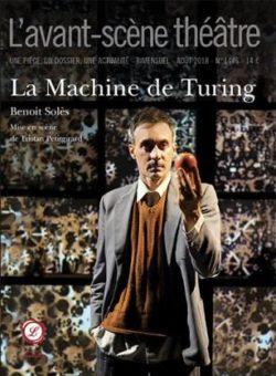 Benoît Solès, La Machine de Turing, L'avant-scène théâtre
