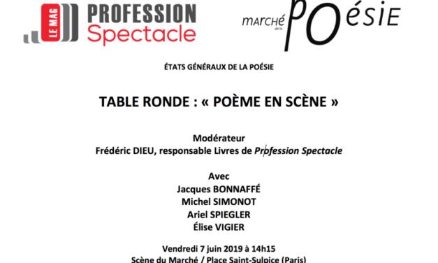 """""""Poème en scène"""" : Profession Spectacle s'investit dans le Marché de la Poésie"""