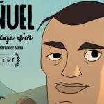 """Bunuel, après l'âge d'or"" : un document intemporel et universel"