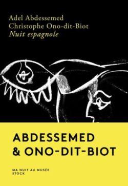 Christophe Ono-dit-Biot & Adel Abdessemed, Nuit espagnole, Stock