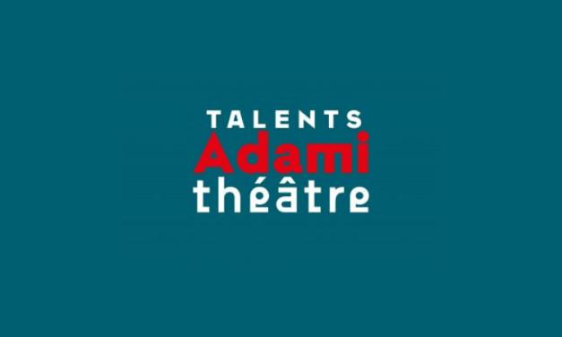Appel à Candidatures Talents Adami Théâtre 2020