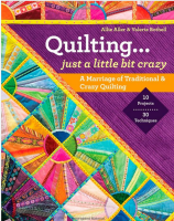 Quilting ... Just a Little Bit Crazy