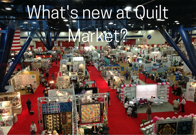What's new at Quilt Market