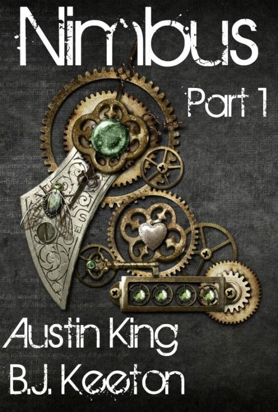 Nimbus: A Steampunk Novel by Austin King and B.J. Keeton