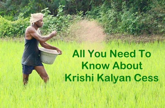 Krishi Kalyan Cess 2016